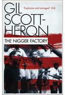 Gil Scott-Heron - The Nigger Factory