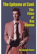 Ray Danton - The Epitome of Cool - The Films of