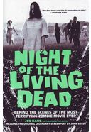 Night of the Living Dead: Behind the Scenes of