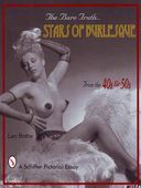 The Bare Truth: Stars of Burlesque From the '40s