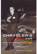 Chrysler's Turbine Car: The Rise and Fall of