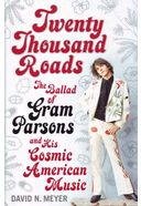 Gram Parsons - Twenty Thousand Roads - The Ballad