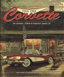 This Old Corvette - The Ultimate Tribute to