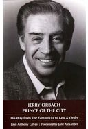 Jerry Orbach - Prince of the City: His Way from