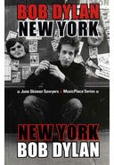 Bob Dylan - New York