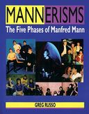 Manfred Mann - Mannerisms: The Five Phases of