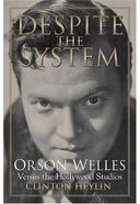 Orson Welles - Despite the System: Orson Welles