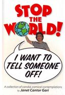 Stop The World - I Want To Tell Someone Off!