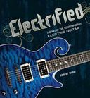 Guitars - Electrified: The Art of the