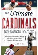 Baseball - The Ultimate Cardinals Record Book: A