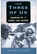 The Three of Us: Growing Up with Tammy Wynette