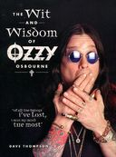 Ozzy Osbourne - The Wit and Wisdom of Ozzy