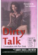 Dirty Talk: Conversations with Porn Stars