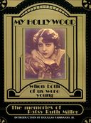 Patsy Ruth Miller - My Hollywood: When Both of Us