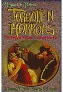 Forgotten Horrors: The Original Volume - Except