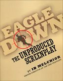 Eagle Down: The Unproduced Screenplay by IB