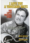 Lefty Frizzell - I Love You a Thousand Ways: The