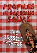 Firesign Theatre - PROFILES IN BARBEQUE SAUCE:
