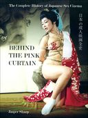 Behind the Pink Curtain: The Complete History of