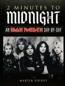 Iron Maiden - 2 Minutes to Midnight: An Iron