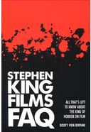 Stephen King Films FAQ: All That's Left To Know