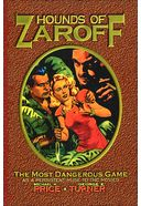 Hounds of Zaroff: The Most Dangerous Game as a