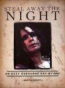 Ozzy Osbourne - Steal Away the Night: An Ozzy