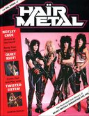 The Big Book of Hair Metal: The Illustrated Oral