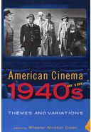 American Cinema of the 1940s: Themes and