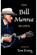 Bill Monroe - The Bill Monroe Reader