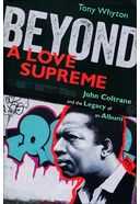 John Coltrane - Beyond A Love Supreme: John