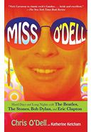 Miss O'Dell: Hard Days and Long Nights with The