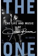 James Brown - The One: The Life and Music of