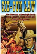 Six-Gun Law: The Westerns of Randolph Scott,