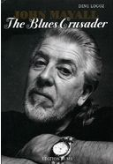 John Mayall: The Blues Crusader