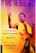 Queen - Is This the Real Life?: The Untold Story