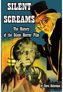 Silent Screams: The History of the Silent Horror