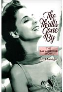Kay Aldridge - Thrills Go By: The Kay Aldridge