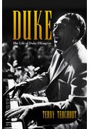 Duke Ellington - Duke: A Life of Duke Ellington