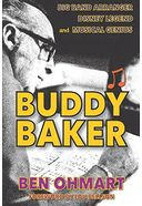 Buddy Baker: Big Band Arranger, Disney Legend &