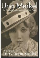 Una Merkel: The Actress with Sassy Wit and