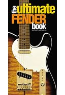 Guitars - The Ultimate Fender Book