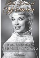 Barbara Nichols - That Kind of Woman: The Life