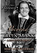Louis Hayward: Beyond the Iron Mask A Collective