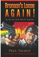 Charles Bronson - Bronson's Loose Again! On the