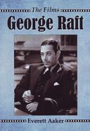 George Raft - The Films
