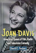 Joan Davis - America's Queen of Film, Radio and