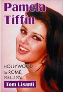 Pamela Tiffin Hollywood to Rome, 1961-1974