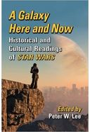 A Galaxy Here and Now: Historical and Cultural