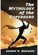 The Mythology of the Superhero